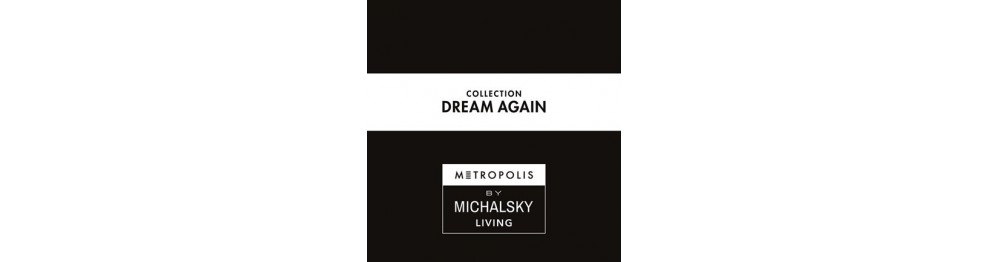 Dream Again (by Michalsky)